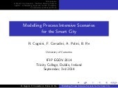 Modelling Process Intensive Scenarios for the Smart City