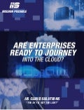 Are Enterprises Ready to Journey into the Cloud?