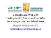 "e-Health and the Social Web (""Web 2..."