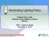 Illuminating Lighting Policy