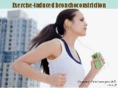 Exercise-induced bronchoconstriction
