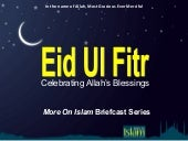 Eid Ul Fitr: Joy, ThanksGiving, Kin...