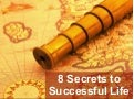 Eight  Secrets Of  Life