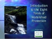 Eight Tools of Watershed Protection