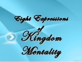 Eight Expressions of Kingdom Mentality