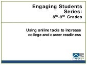 Engaging Students Series: 8th-9th Grades (A GuidedPath Best Practices Webinar)