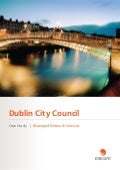 Dublin City Council chose eircom as its managed services partner to ensure efficiency, cost-effectiveness and security in its communications