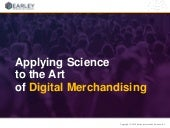 Applying Science to the Art of Digital Merchandising