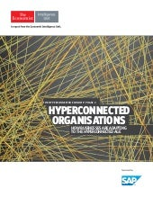 Hyperconnected organisations: How businesses are adapting to the hyperconnected age