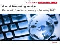 February EIU Global Economic Forecast 2012