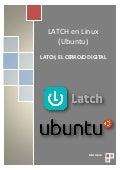 Latch en Linux (Ubuntu): El cerrojo digital
