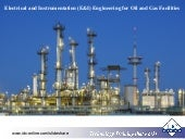 Electrical and Instrumentation (E&I) Engineering for Oil and Gas Facilities