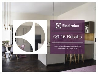 Electrolux Interim Report Q3 2016 - Presentation