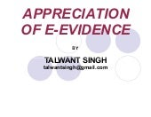 Appreciation of Electronic Evidence...