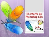 El entorno de photoshop cs6