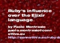 Ruby's Influence over the Elixir Language - Ruby Day 2014
