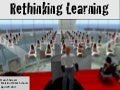 Rethinking Learning