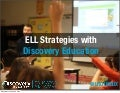 ELL Strategies with Discovery Education