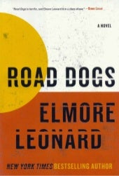 Elmore leonard, road dogs