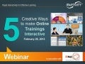 5 Creative Ways to make Online Trainings Interactive