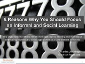 8 Reasons to Focus on Informal & Social Learning