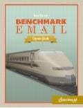 The Benchmark Email Express Guide