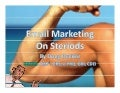 Email Marketing On Steroids