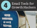 4 Email Tools for Growth Hackers