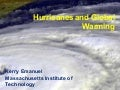 Hurricanes and Global Warming- Dr. Kerry Emanuel
