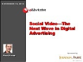 eMarketer Webinar: Social Video—The...