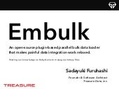 Learning about Embulk