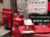 The Emerging Global Web