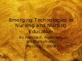 Emerging Technologies in Nursing and Nursing Education