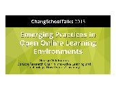 Emerging Practices in Open Online Learning Environments