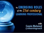 Emerging Roles of the 21st Century Learning Professional