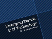 Emerging trends in it technology