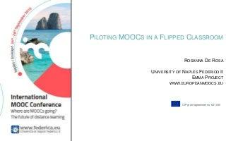 EMMA presentation - Rosanna De Rosa - Piloting MOOCs in a Flipped Classroom - UNINA, Italy