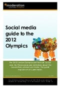 eModeration Social media guide to the 2012 Olympics