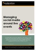 eModeration: Managing Social Media Around Live Events