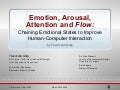 Emotion, Arousal, Attention and Flow: Chaining Emotional States to Improve Human Computer Interaction