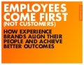 Employees Come First (Not Customers): How Experience Brands Align Their People and Achieve Better Outcomes