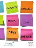 Employee Resource Groups that Drive Business