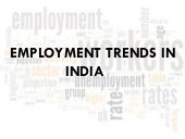 Employment trends in india