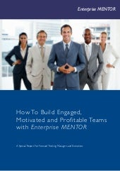 How To Build Engaged, Motivated and...