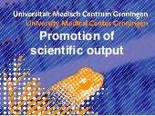Promotion of Scientific Output : ma...