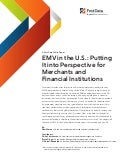 EMV in the U.S.: Putting It into Perspective for Merchants and Financial Institutions