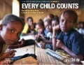 The State of the World's Children in Numbers: Every Child Counts – Revealing disparities, advancing children's rights