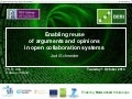 Enabling reuse of arguments and opinions in open collaboration systems PhD viva 2013 10-01