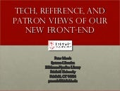 Tech, Reference, AND PATRON Views o...