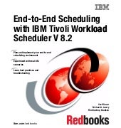 End to-end scheduling with ibm tivo...